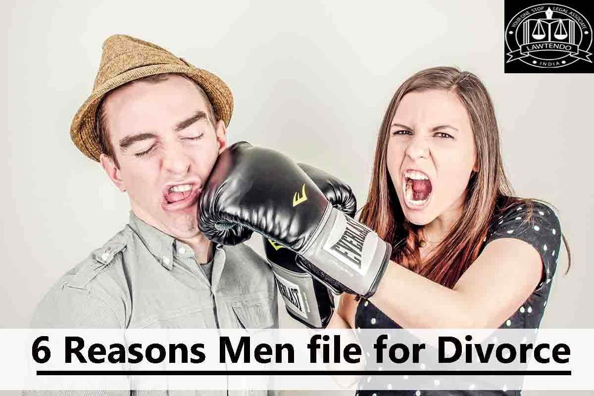 6 Reasons Men file for Divorce
