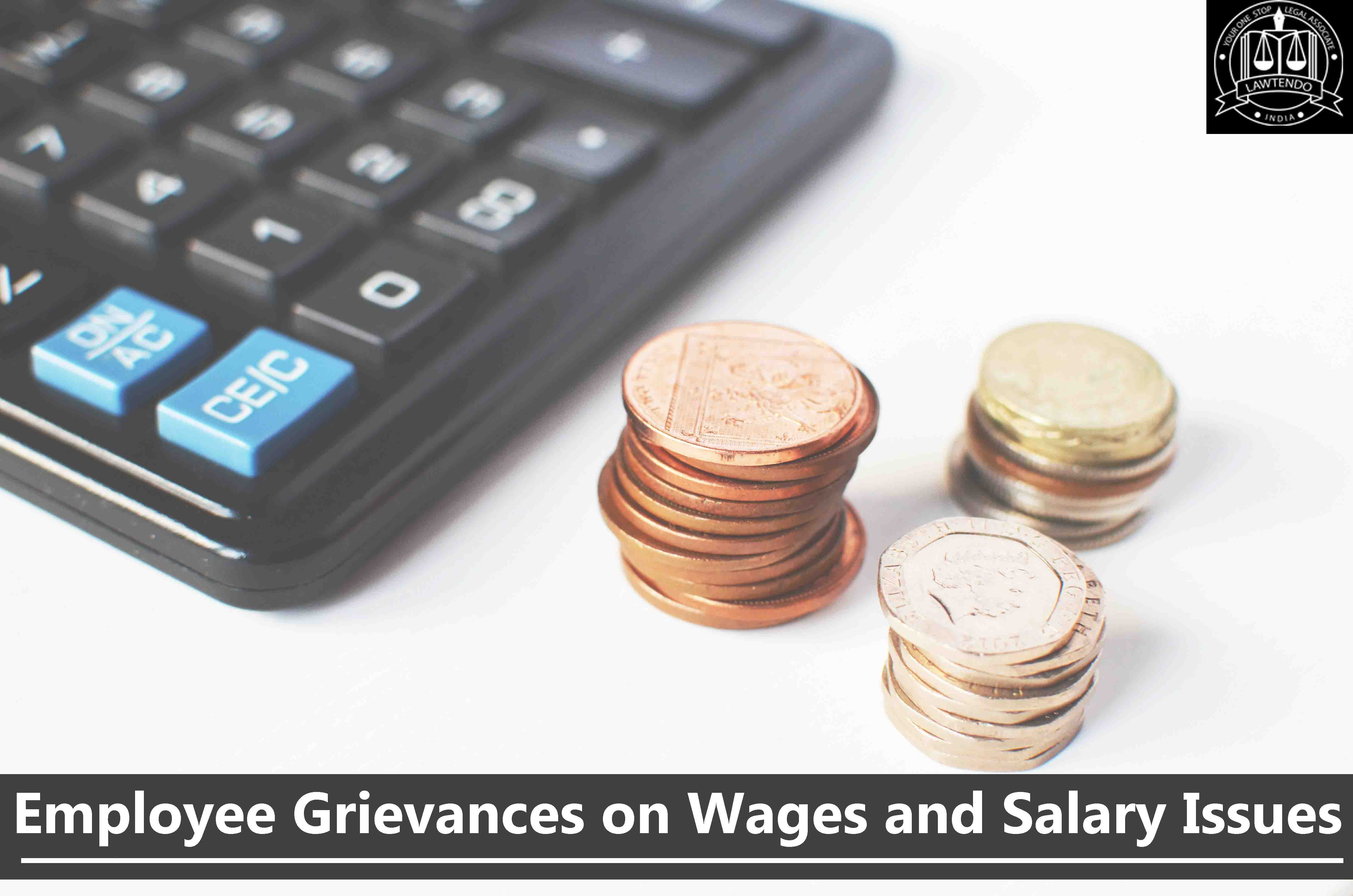 Employee Grievances on Wages and Salary Issues