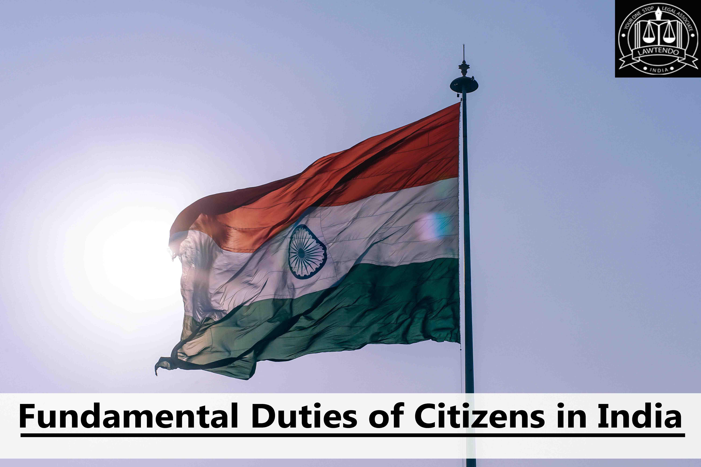 Fundamental Duties of Citizens in India