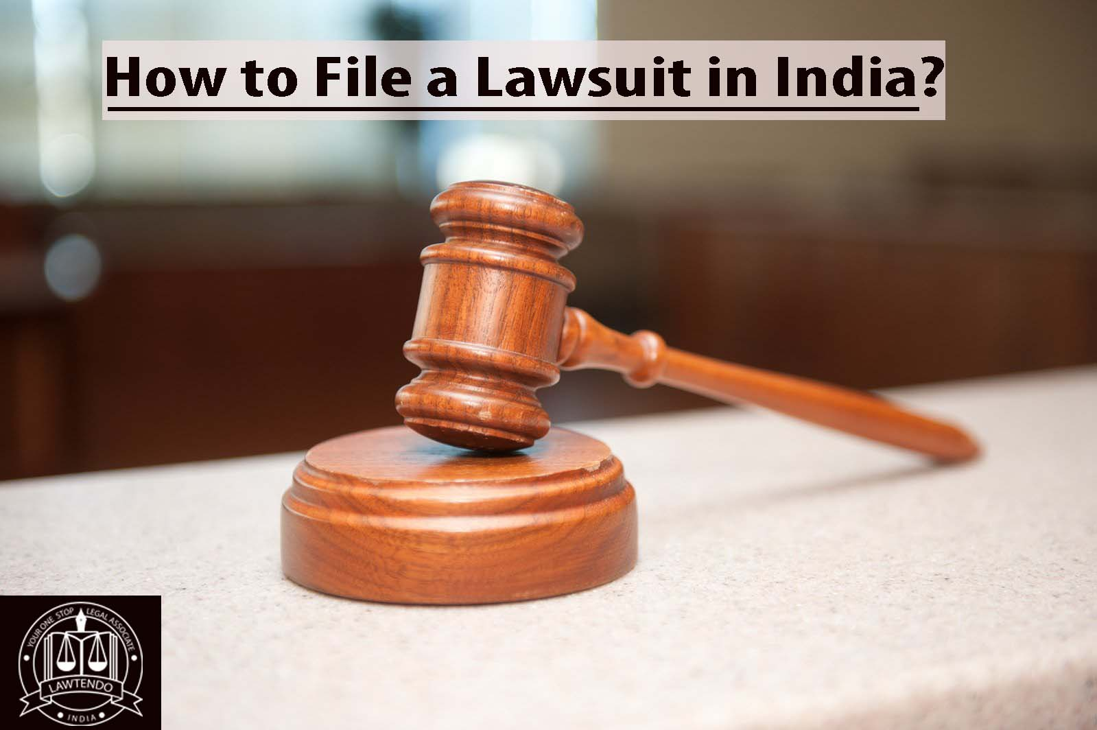 How to File a Lawsuit in India