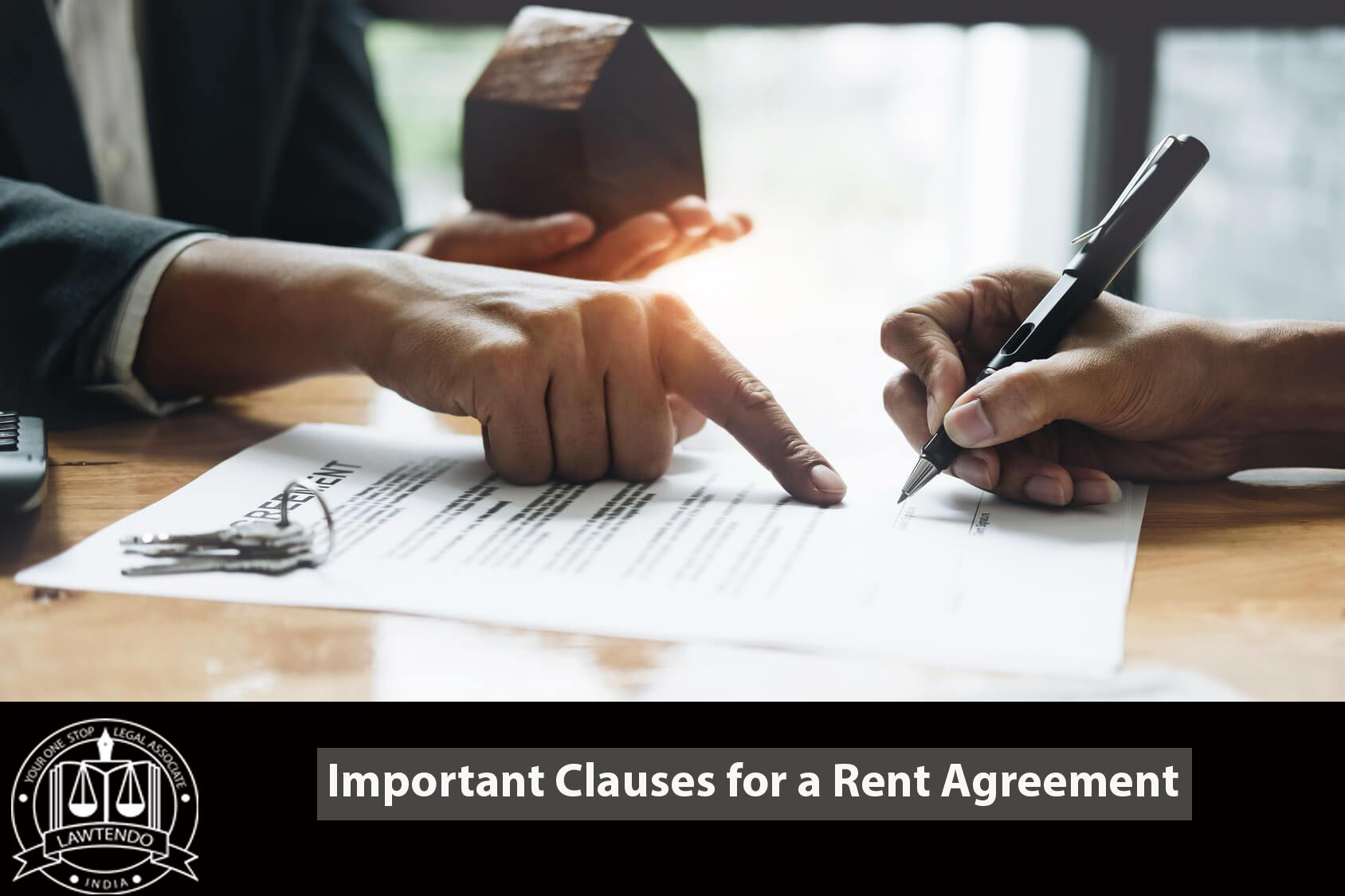 Important Clauses for a Rent Agreemrent